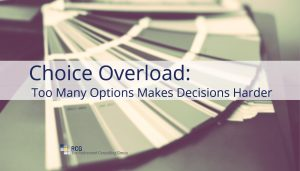 Choice Overload: Too Many Options Makes Decisions Harder